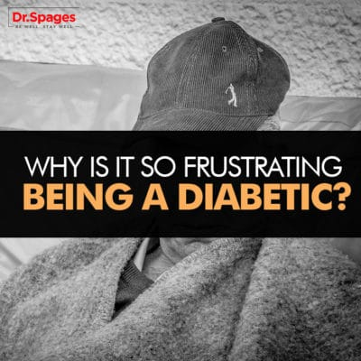 Why is it so frustrating being a diabetic
