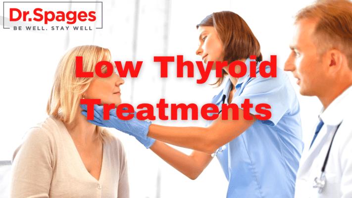 Low Thyroid Treatments